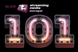 2019 Streaming Media Europe 101